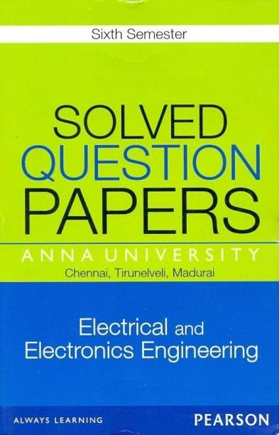 Anna University Solved Question Papers, Electrical and Electronics Engineering, 6th Semester