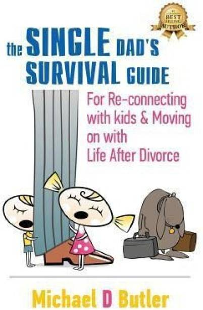 Single Dad's Survival Guide