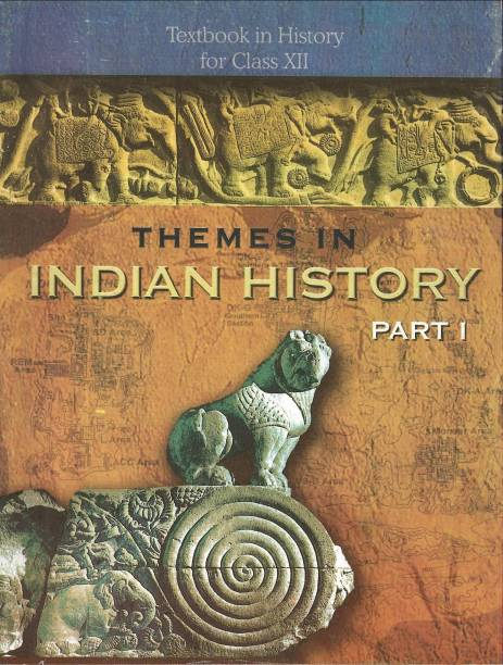 Themes in Indian History Textbook in History for Class XII (Part - I)