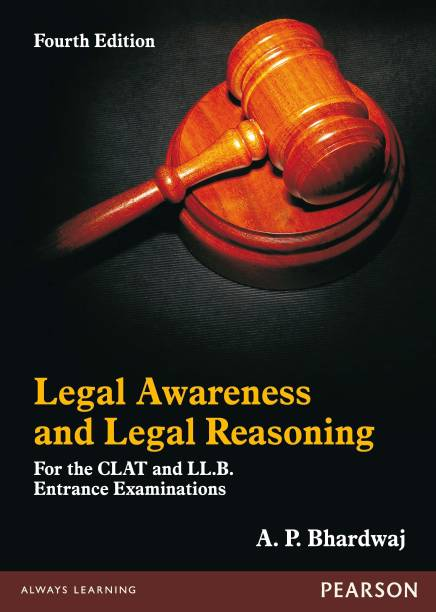 Legal Awareness and Legal Reasoning - For the CLAT and LL.B. Entrance Examinations