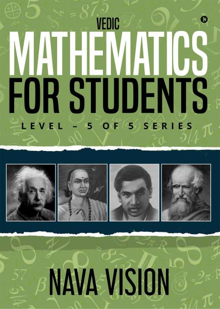 Vedic Mathematics for Students - LEVEL – 5 OF 5 SERIES
