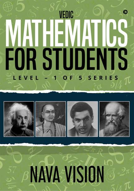 VEDIC MATHEMATICS For Students - LEVEL – 1 OF 5 SERIES