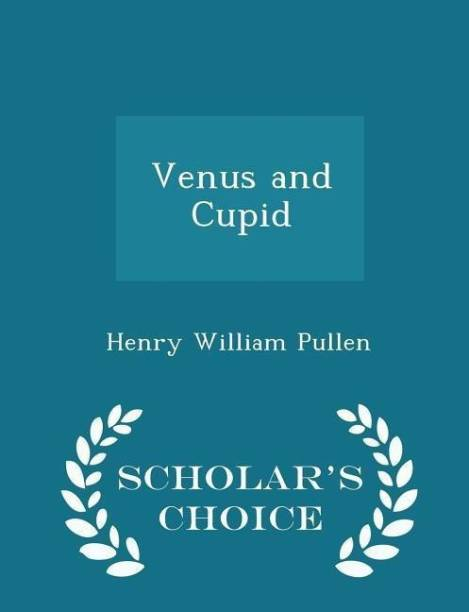 Venus and Cupid - Scholar's Choice Edition