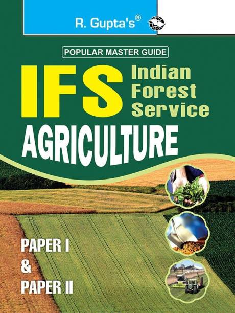 Ifs Indian Forest Service Agriculture (Paper I & Paper II) - Main Exam Guide