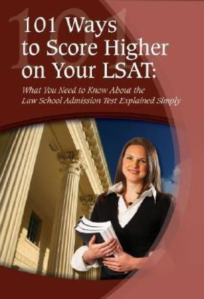 101 Ways to Score Higher on Your LSAT