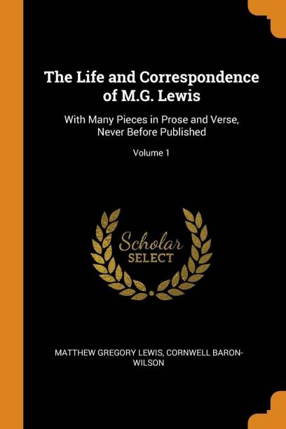 The Life and Correspondence of M.G. Lewis