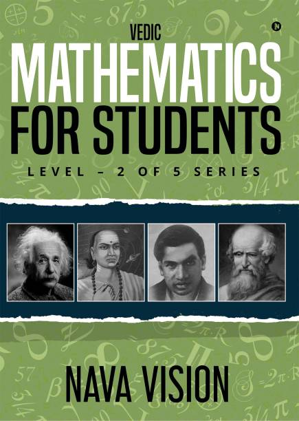 Vedic Mathematics for Students - LEVEL – 2 OF 5 SERIES