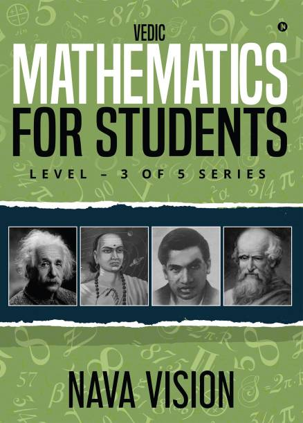 Vedic Mathematics for Students - LEVEL – 3 OF 5 SERIES