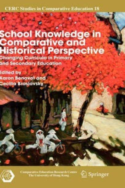 School Knowledge in Comparative and Historical Perspective