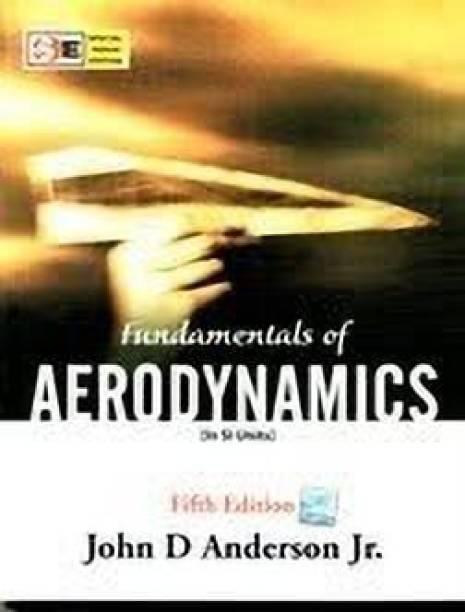 Fundamentals of Aerodynamics (in SI Units) 5th  Edition