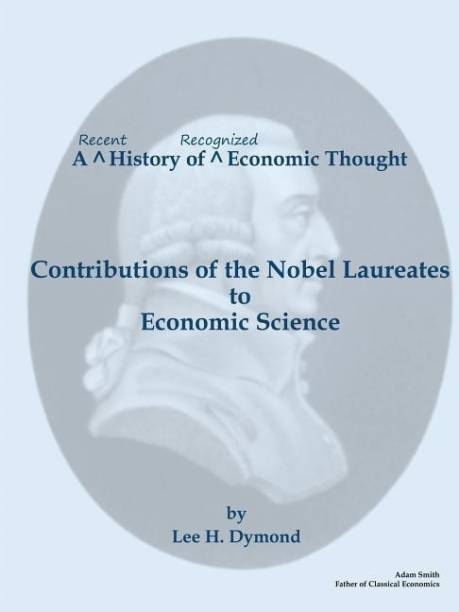 A Recent History of Recognized Economic Thought
