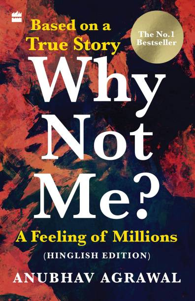 Why Not Me? A Feeling of Millions (Hinglish)