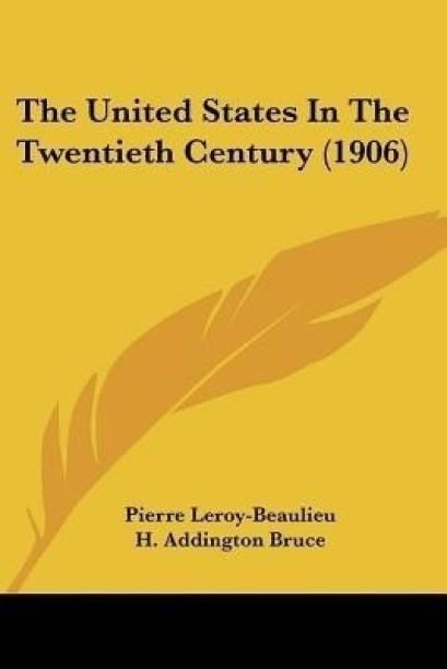 The United States In The Twentieth Century (1906)