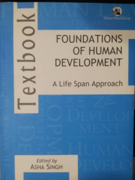 Foundations of Human Development: A Life Span Approach