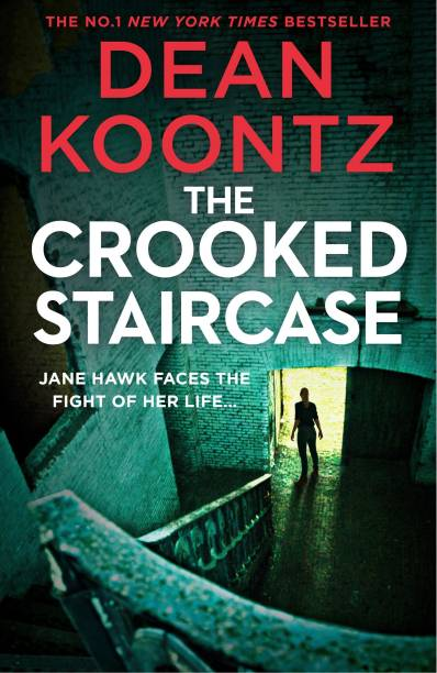 The Crooked Staircase - Jane Hawk Faces the Fight of Her Life…