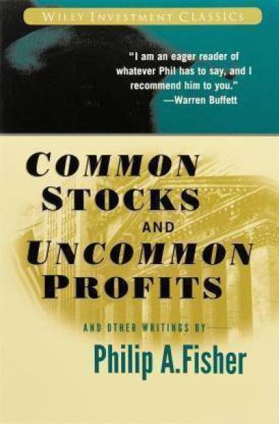 Common Stocks And Uncommon Profits And Other Writings (English, Paperback, Fisher Philip A.) (Paperback, John Wiley & Sons Inc)