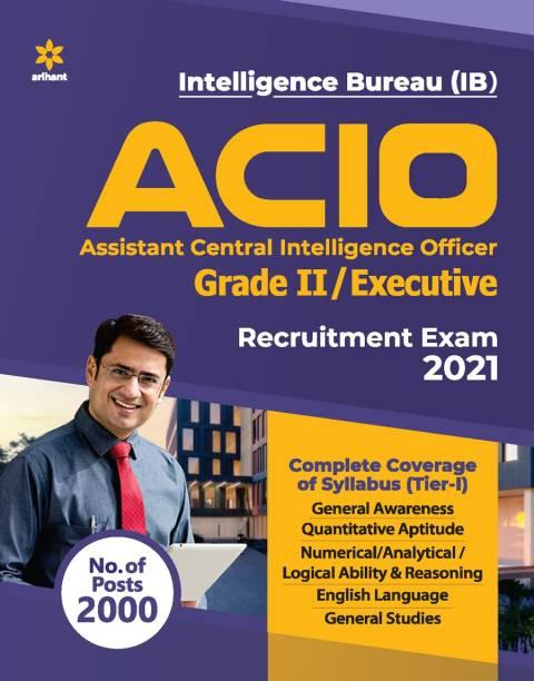Ib Intelligence Bureau Assistant Central Intelligence Officer Acio Grade 2 / Executive Tier 1 Guide 2021