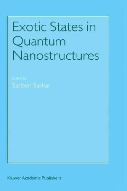 Exotic States in Quantum Nanostructures