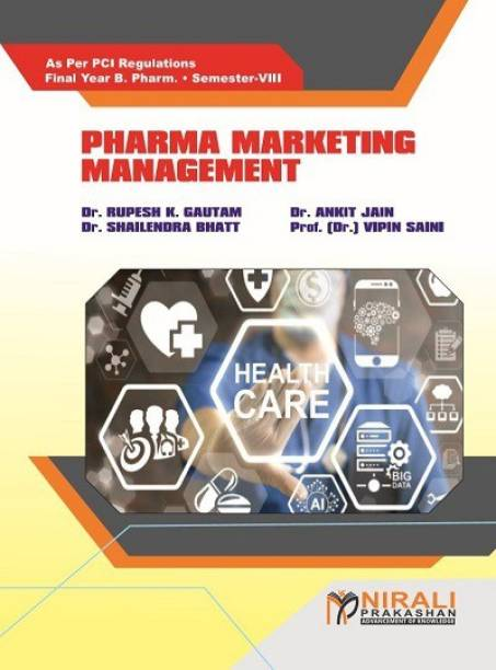 PHARMA MARKETING MANAGEMENT - Final Year BPharm - Semester 8 - As Per PCI Regulations