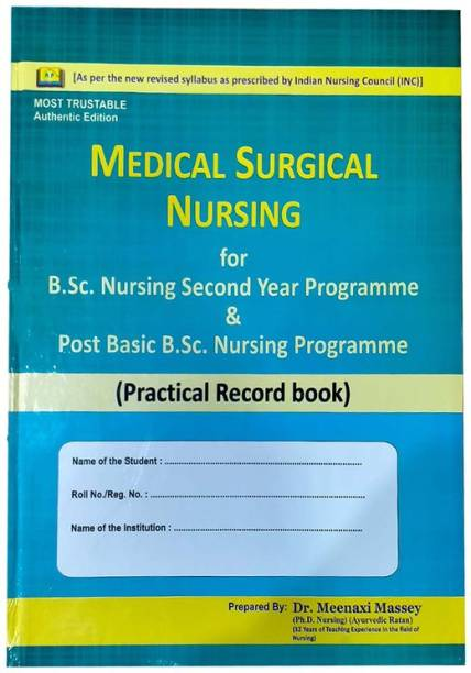 Medical Surgical Nursing (Practical Record Book) By Dr. Meenaxi Massey