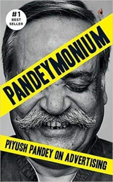 Pandeymonium - Piyush Pandey on Advertising
