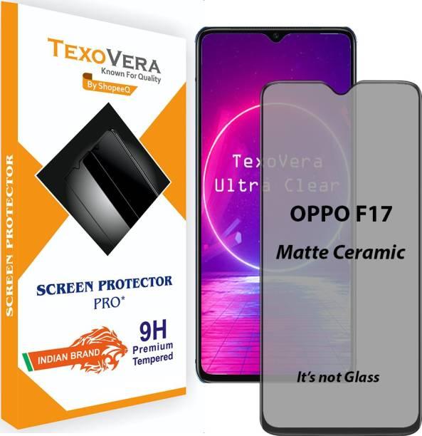 TexoVera Edge To Edge Tempered Glass for OPPO F17 Matte Ceramic Guard