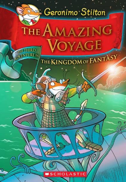 Geronimo Stilton and the Kingdom of Fantasy: Amazing Voyage (#3)
