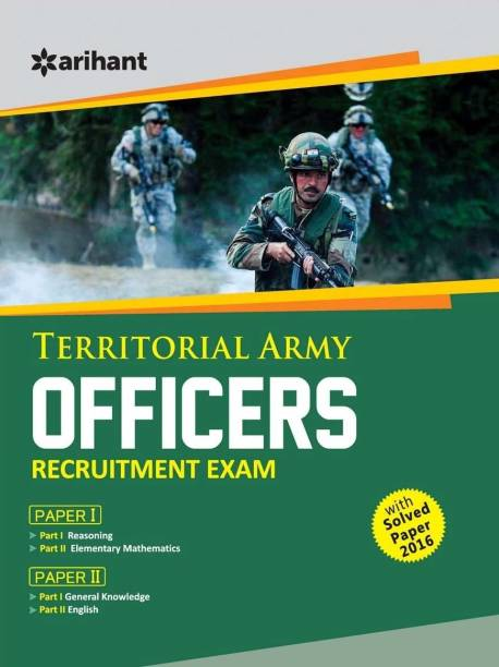 Territorial Army Officers Recruitment Exams - Solved Paper 2016 Included