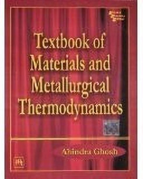 Textbook of Materials and Metallurgical Thermodynamics 1st Edition