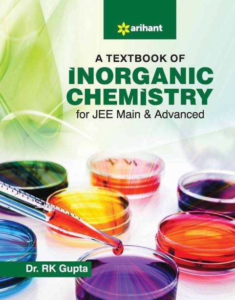 A Textbook of Inorganic Chemistry for Jee Main and Advanced