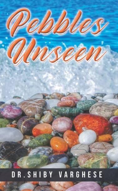 Pebbles Unseen