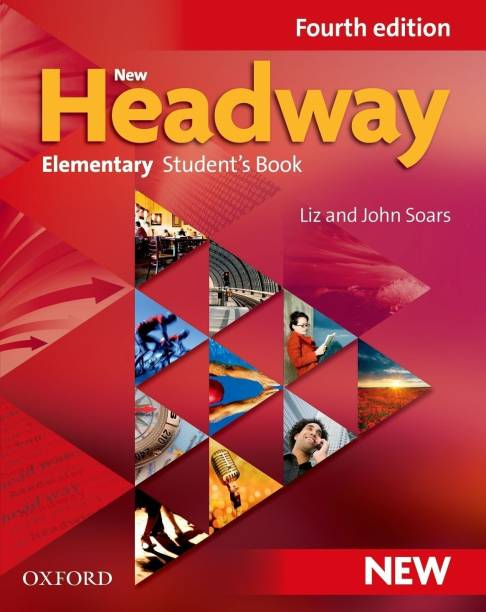 New Headway: Elementary Fourth Edition: Student's Book