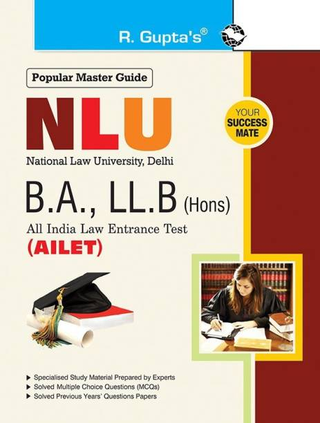 NLU (AILET) Five Year B.A., LL.B. (Hons.) Entrance Exam Guide