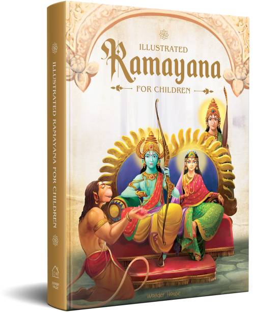 Illustrated Ramayana for Children - Immortal Epic of India (Deluxe Edition) By Miss & Chief