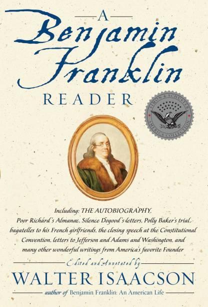 A Benjamin Franklin Reader: The Autobiography