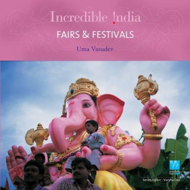 Incredible India -- Fairs & Festivals