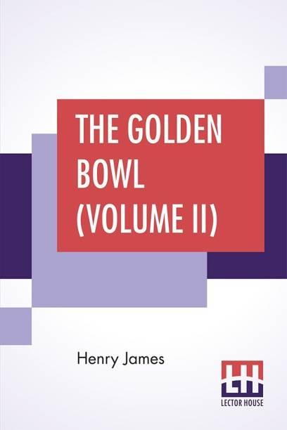 The Golden Bowl (Volume II)