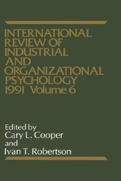 International Review of Industrial and Organizational Psychology 1991