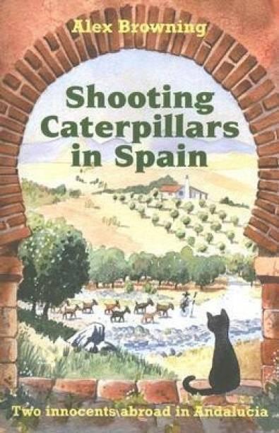 Shooting Caterpillars in Spain