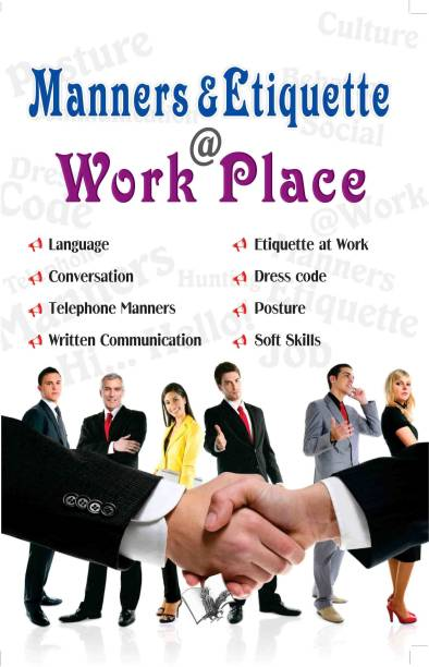 Manners & Etiquette @ work place