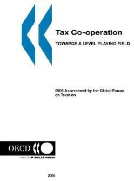 Tax Co-operation, Towards a Level Playing Field