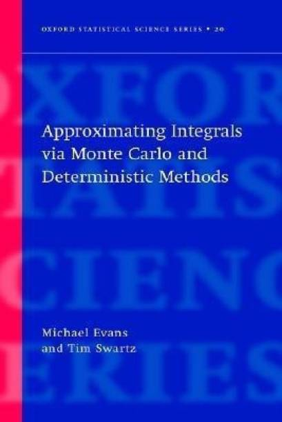 Approximating Integrals via Monte Carlo and Deterministic Methods
