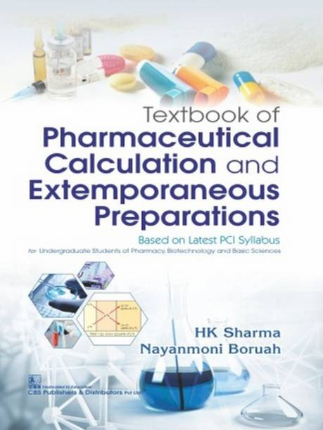 Textbook of Pharmaceutical Calculation and Extemporaneous Preparations