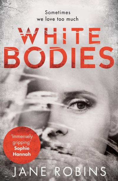 White Bodies - Sometimes We Love Too Much