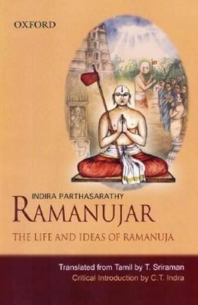Ramanujar - The Life and Ideas of Ramanuja