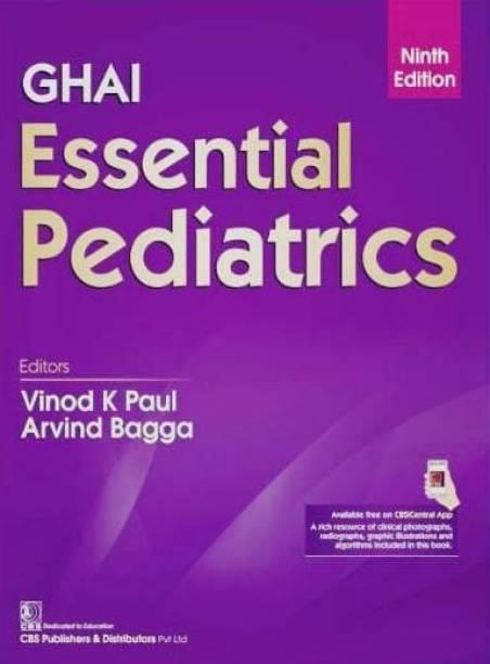 Ghai Essential Pediatrics - Ghai Essential Pediatrics