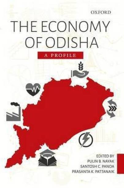 The Economy of Odisha - A Profile