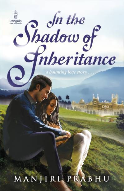 In The Shadow Of Inheritance - A Haunting Love Story . . .