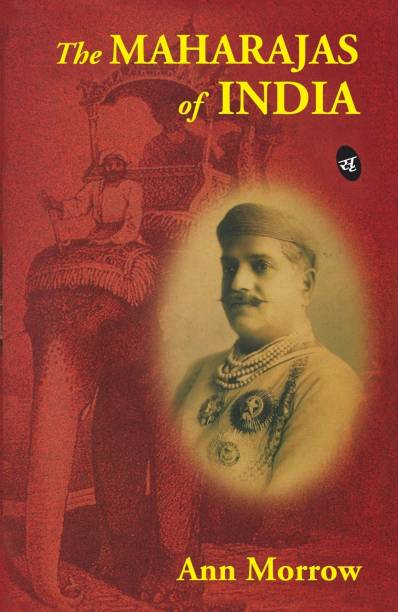 The Maharajas of India