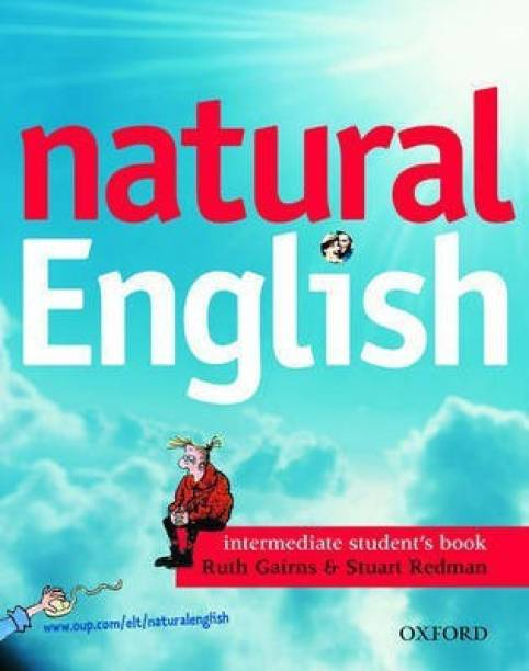 Natural English: Intermediate: Student's Book (with Listening Booklet): Student's Book (with Listening Booklet) Intermediate level